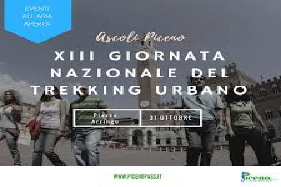 Giornata Nazionale del trekking Urbano ad Ascoli Piceno Martedì 31 ottobre 2017